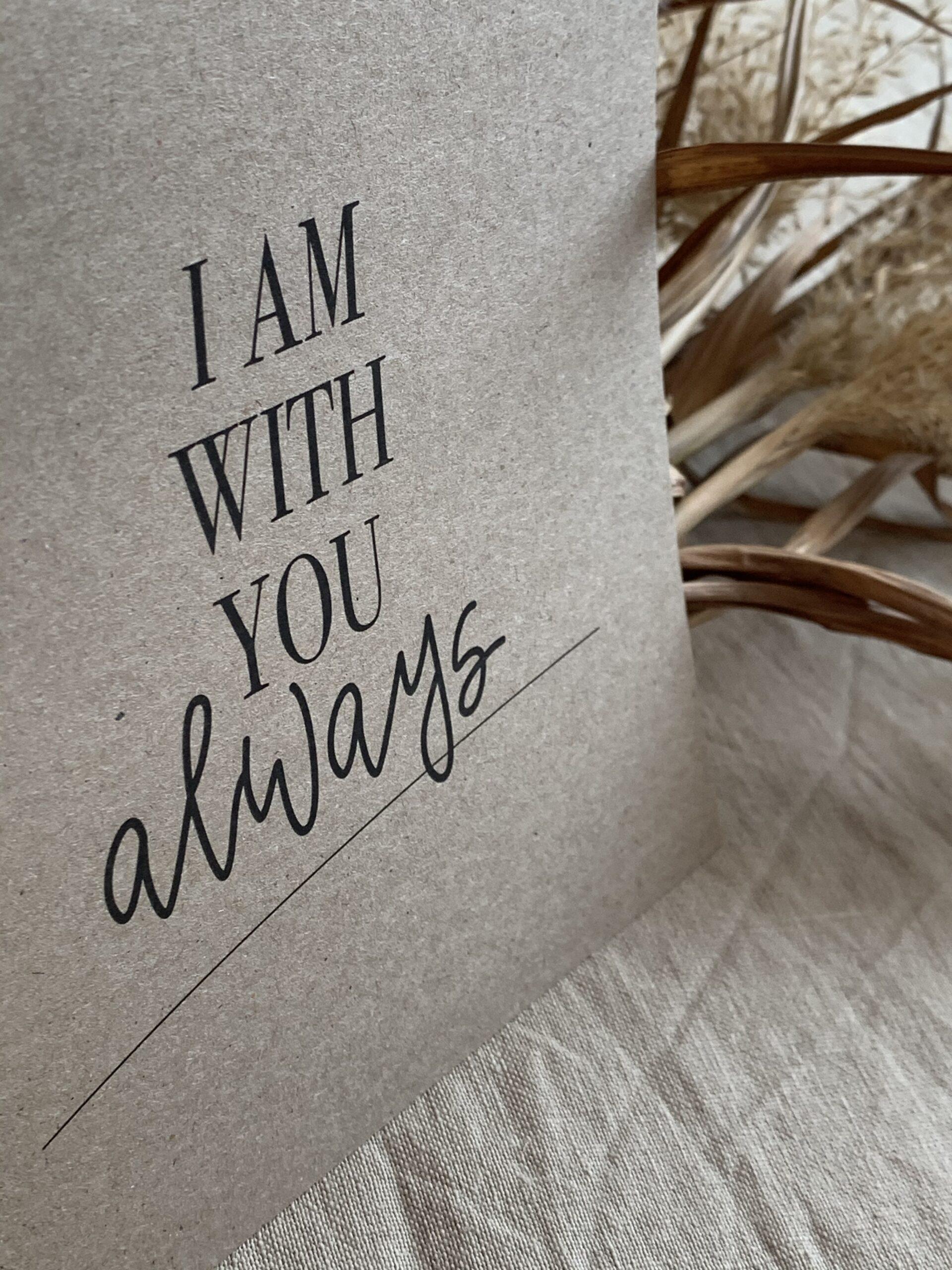 """Karte quadratisch """"i am with you"""""""